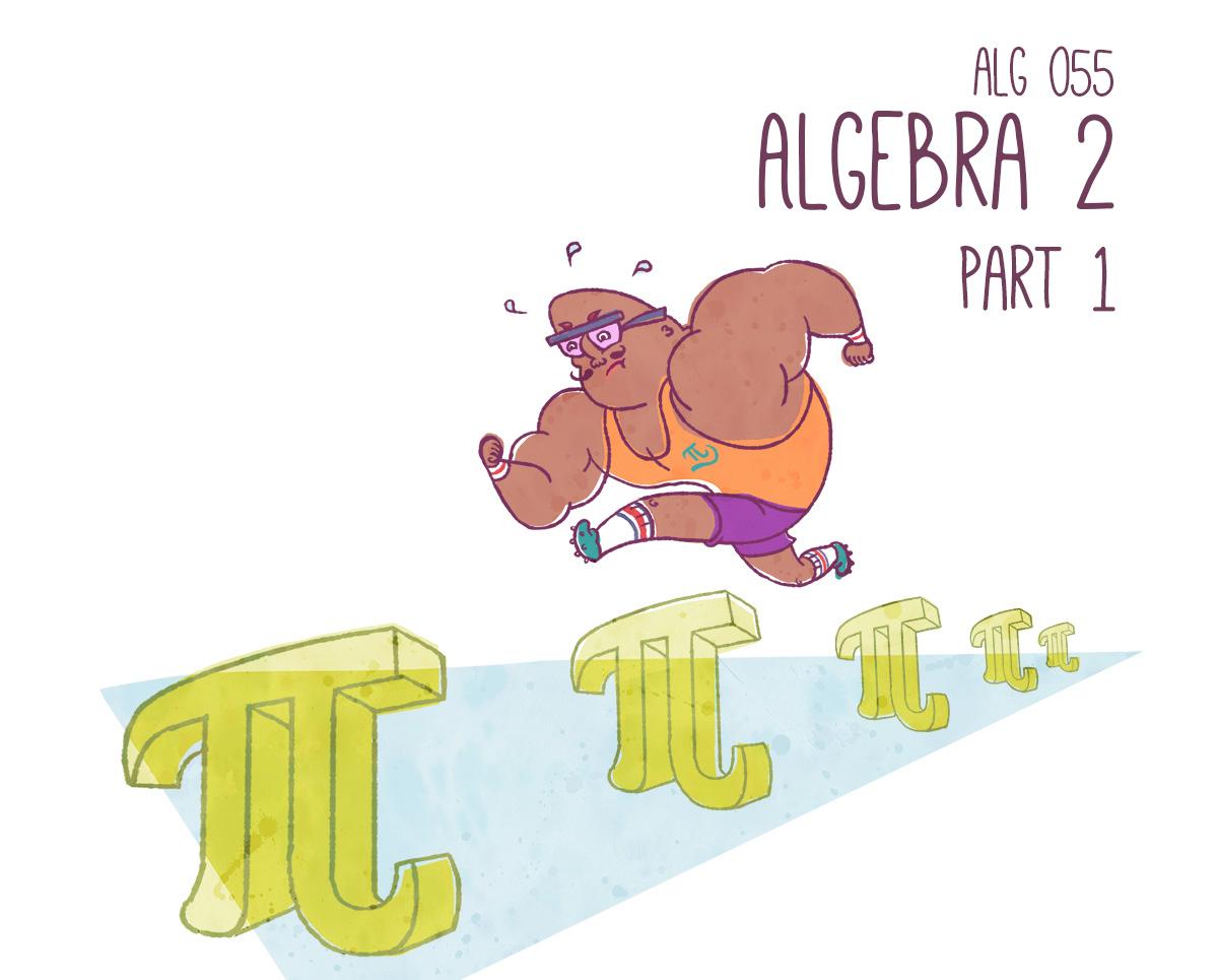 Algebra 2, Part 1 | Independent Study